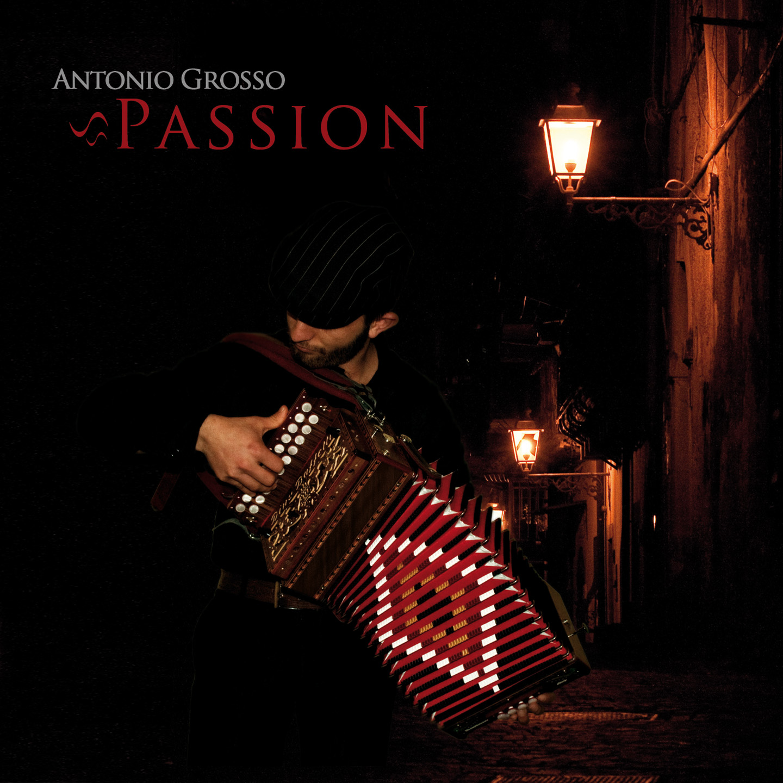 Antonio Grosso - Passion